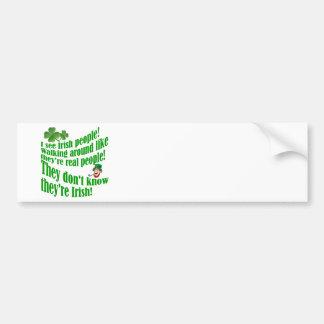 I see Irish people! Bumper Sticker