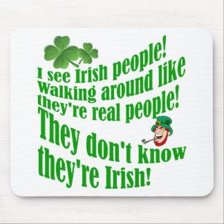 I see Irish people! Mouse Pad