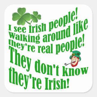 I see Irish people! Square Sticker