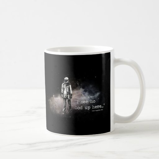 I See No God Up Here Coffee Mug