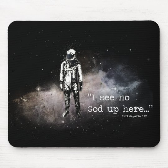 I See No God Up Here Mouse Pad