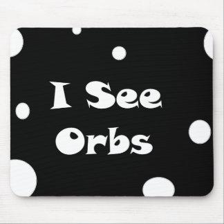 I See Orbs-mousepad Mouse Pad