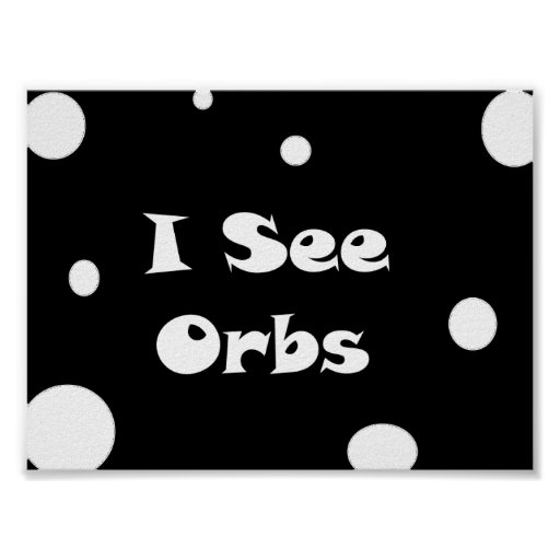 I See Orbs-poster Poster