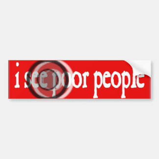 i see poor people off center focus 35mm Camera Bumper Sticker