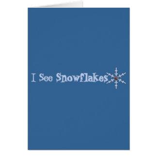 I See Snowflakes Card