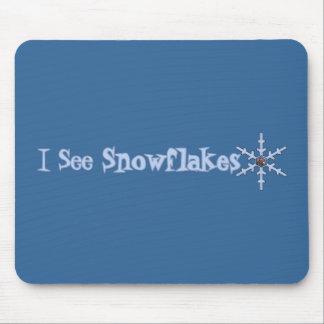 I See Snowflakes Mousepad