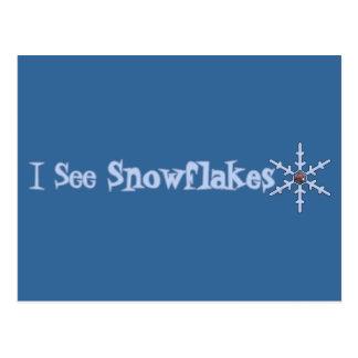 I See Snowflakes Post Card