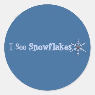 I See Snowflakes Round Sticker