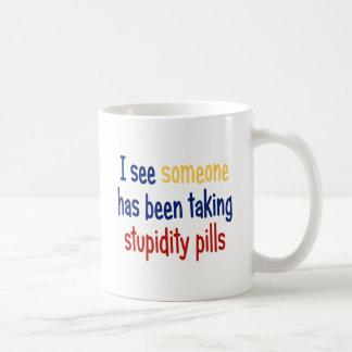 I see someone has been taking stupidity pills coffee mugs