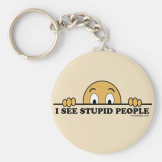 I See Stupid People Humor Keychain