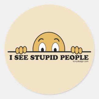 I See Stupid People Round Stickers