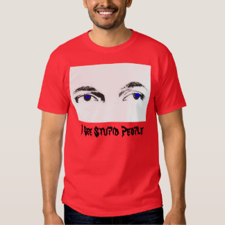 I See Stupid People T Shirt