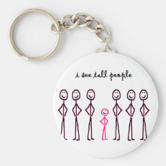 I See Tall People Keychain