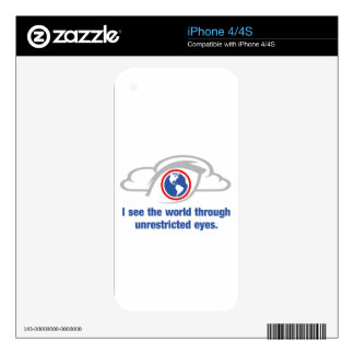 I See The World Through Unrestricted Eyes iPhone 4S Decals