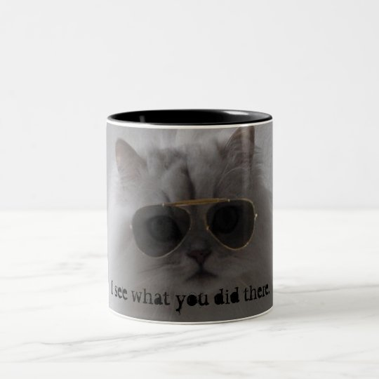 I see what you did there. Two-Tone coffee mug