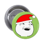 i see what you did there xmas meme 2 inch round button
