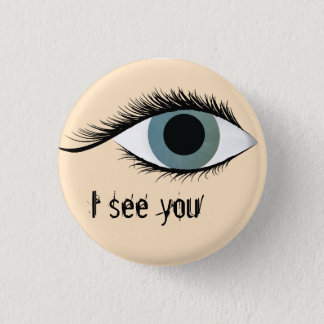 I see you pinback button