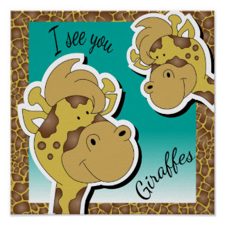 I See You - Two Cute Giraffes Poster