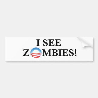 I see zombies! bumper sticker