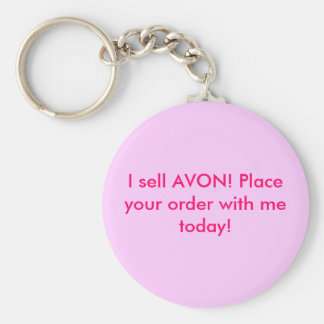 I sell AVON! Place your order with me today! Keychain