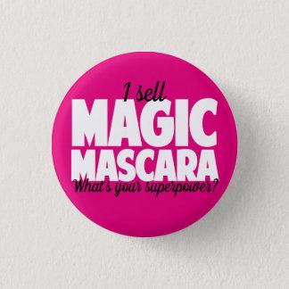 I sell Magic Mascara - Younique Pinback Button