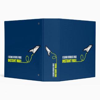 I send virus free instant mail binder