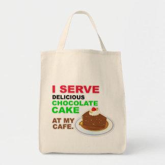 """I Serve Chocolate Cake at My Cafe"" Tote Bag"