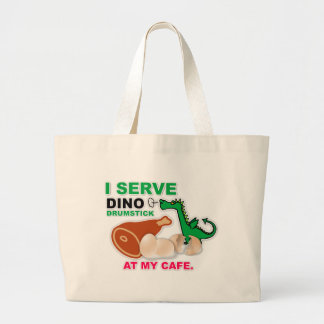"""""""I Serve Dino Drumstick at My Cafe"""" Tote Bag"""