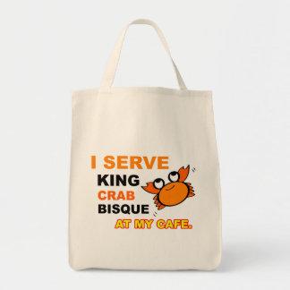 """I Serve King Crab Bisque at My Cafe"" Tote Bag"