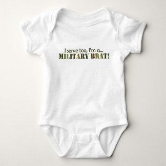 I serve too... Military Brat Baby Bodysuit