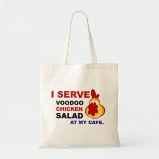 """""""I Serve Voodoo Chicken Salad at My Cafe"""" Tote Bag"""