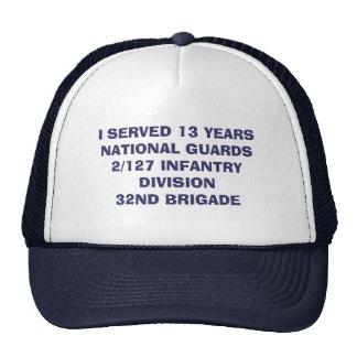 I served National Guards Trucker Hat