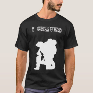 I Served:  Soldier T-Shirt