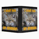 I Shall Has My Revenge Binder