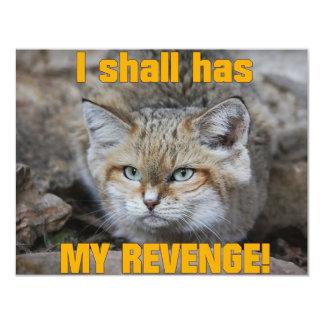 I shall has MY REVENGE! Card