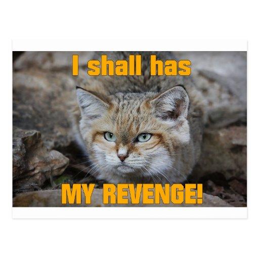 I shall has MY REVENGE! Post Cards