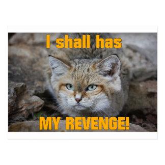 I shall has MY REVENGE! Postcard