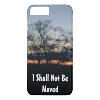 I Shall Not Be Moved iPhone 7 Plus Case