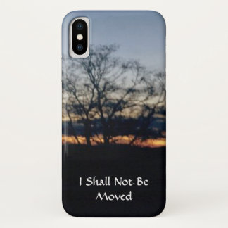I Shall Not Be Moved iPhone X Case