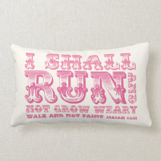 I shall Run and Not Grow Weary Pink Typography Lumbar Pillow