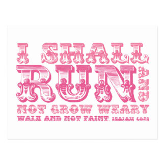 I Shall Run and Not Grow Weary Typography Postcard