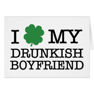 I Shamrock My Drunkish Boyfriend Card