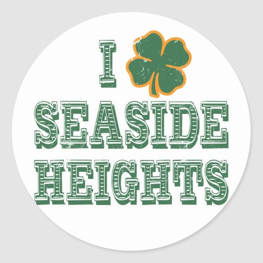 I Shamrock Seaside Heights Classic Round Sticker