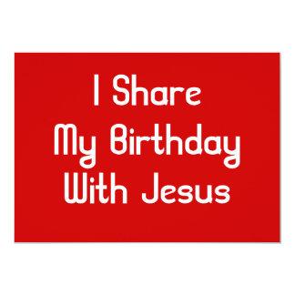 I Share My Birthday With Jesus Card