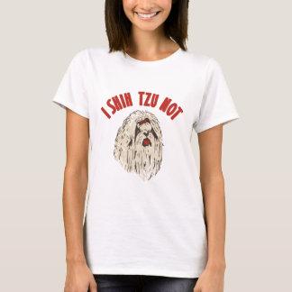 """""""I Shih Tzu Not"""" T-Shirt"""