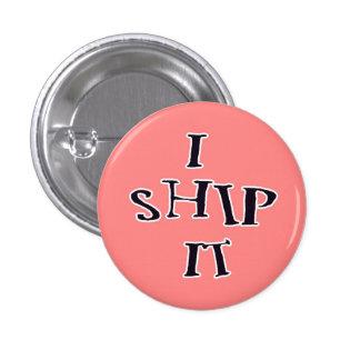I Ship It button