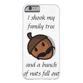 I Shook My Family Tree iPhone 6 Case