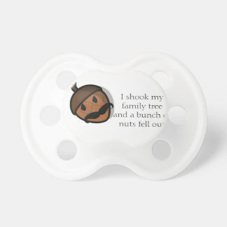 I Shook My Family Tree Pacifiers
