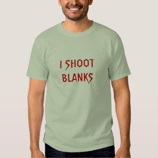 I SHOOT BLANKS TEE SHIRTS