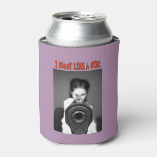 I SHOOT LIKE A GIRL CAN COOLER